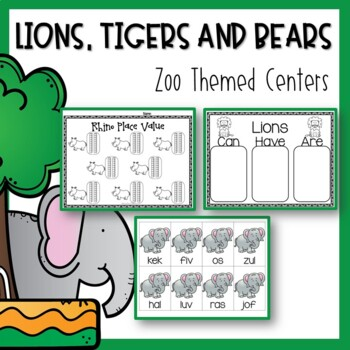 Lion, Tigers and Bears OH MY! {Zoo Themed Math and ELA Centers}