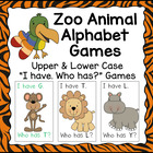Zoo Jungle Animal I have. Who has? Upper and Lower Case Al