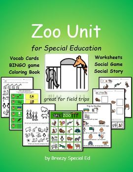 http://www.teacherspayteachers.com/Product/Zoo-Unit-for-Field-Trips-Special-Education-1207587