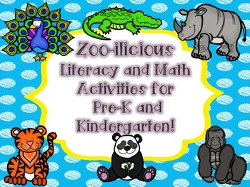 Zoo-ilicious  Literacy and Math Activities for  Pre-K and