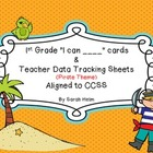 "1st Grade ""I can ___"" Cards + Teacher Data Tracking Sheets"