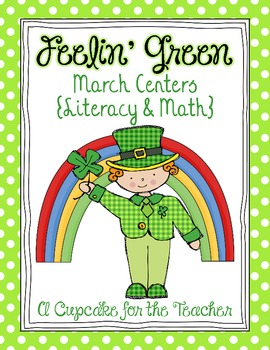 http://www.teacherspayteachers.com/Product/feelin-green-march-centers-literacy-math-573439