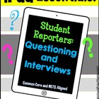 iPad Essentials- Student Reporters Questioning and Interviews