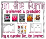 on the farm {craftivities & printables}