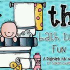 /th/ Bath Tub Fun:  A Digraph /th/ Unit
