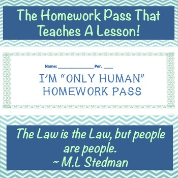 ''Only Human'' Homework Pass: The Pass That Teaches A Lesson!