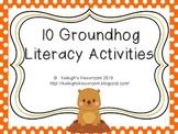 10 Groundhog Day Literacy Activities