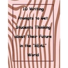 10 Writing Prompts to Get Students Thinking about Their Future