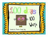 100 Days 100 Ways {100th Day of School}