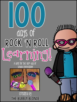 100 Days of Rock 'N Roll Learning~ A unit for the 100th Day