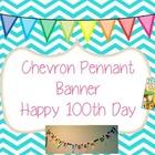100th Day Chevron Pennant Banner