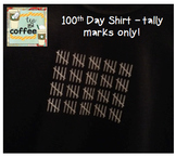 100th Day Shirt {Adult LARGE} Tally Marks Only