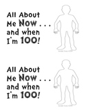 100th Day of School Book: All About Me NOW and When I'm 100!