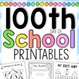 100th Day of School Worksheets - 100 Days of School - 40 pages