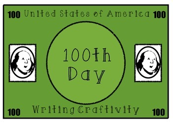 100th Day of School Writing Craftivity Craft One Hundred D