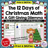 12 Days of Christmas Math Problem Solving: A Gift Giving D