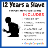 12 Years a Slave - Movie Guide & Activity (Teacher Created)
