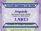 1.NBT.5 1st Grade Math Jeopardy Game - Mentally Find 10 Mo