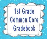1st Grade Common Core Gradebook