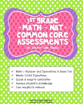 1st Grade Math NBT Place Value Common Core Assessments
