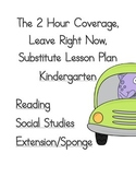 2 Hour No PrepSubstitute Lesson Plan, Kindergarten, Set 1