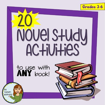 20 Novel Study Activities to use with ANY NOVEL for Interm