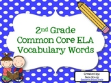 2nd Grade Common Core ELA Vocabulary Words