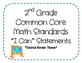 """2nd Grade Common Core Math Standards -  """"I Can"""" Statements"""