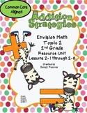 2nd Grade Envision Math Topic 2 Common Core Aligned Additi