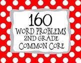 2nd Grade 160 Word Problems Math Problem Solving CCSS *All