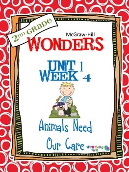 2nd Grade Wonders Reading  Unit 1 Week 4 ~ Animals Need Our Care