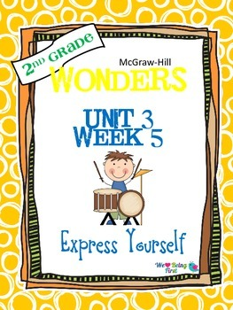 2nd Grade Wonders Reading ~ Unit 3 Week 5 ~ Express Yourself