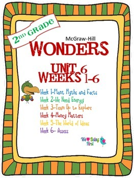 2nd Grade Wonders Reading ~  Unit 6 Bundle