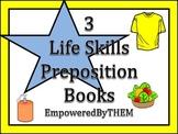 3 Life Skills Preposition Books