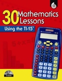 30 Mathematics Lessons Using the TI-15