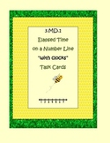 3.MD.1 Elapsed Time on a Number Line Task Cards (with cloc