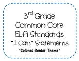 3rd Grade Common Core ELA Standards - I Can Statements (CO