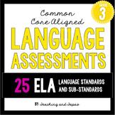 3rd Grade Common Core Language Assessment (ALL 25 ELA Lang