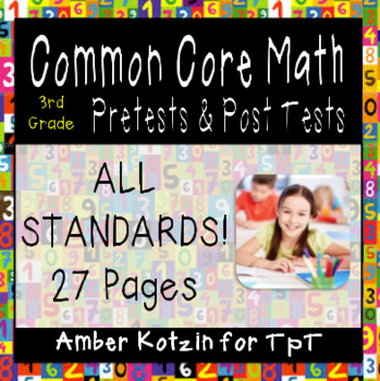 3rd Grade Common Core Math Pretests and Post Tests (ALL ST
