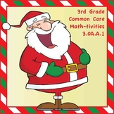 3rd Grade Common Core Math-tivities - Christmas Theme! 3.OA.A.1
