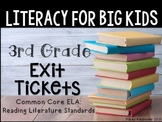 3rd Grade ELA Common Core Reading Literature Exit Tickets