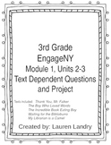 3rd Grade Engage NY Module 1, Unit 2 and 3 Text Dependent