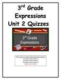 3rd Grade Expressions Unit 2 Quizzes