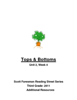"3rd Grade Reading Street Series- ""Tops and Bottoms""- resources"