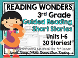 3rd Grade - Reading Wonders - Guided Reading Sheets
