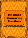 4NF2  Comparing Fractions lesson, activities and game.