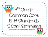 4th Grade Common Core ELA Standards - I Can Statements (OW