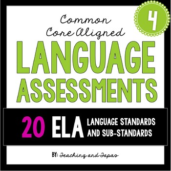 4th Grade Common Core Language Assessment (ALL 20 ELA Lang
