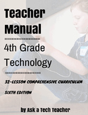4th Grade Technology: 6th Edition--32-lesson Comprehensive