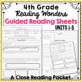 4th grade - Reading Wonders - Guided Reading Sheets